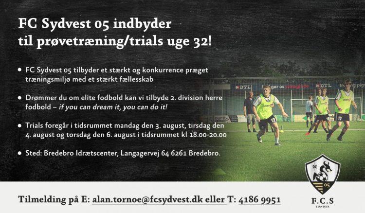 FC Sydvest 05 indbyder til prøvetræning/trials uge 32!